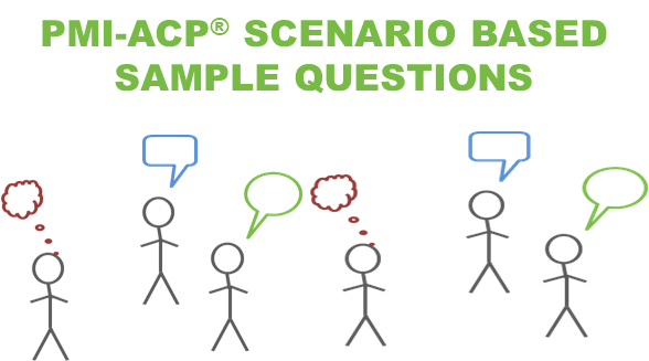 PMI-AC Scenario Based Sample Questions