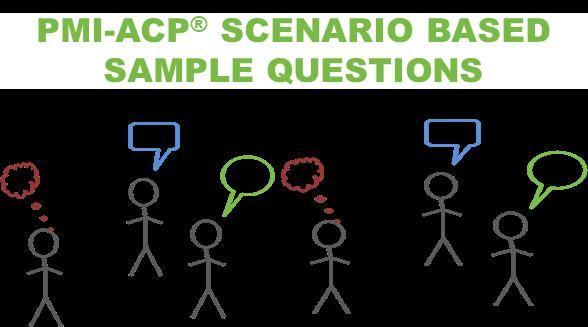 PMI-AC Scenario Based Sample Questions